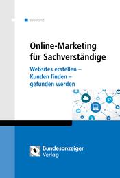 Online-MArketing für Sachverständige - Kim Weinand, Bundesanzeiger-Verlag - ISBN-10: 3846205915